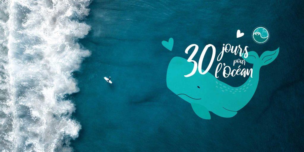 30 jours pour l'Océan